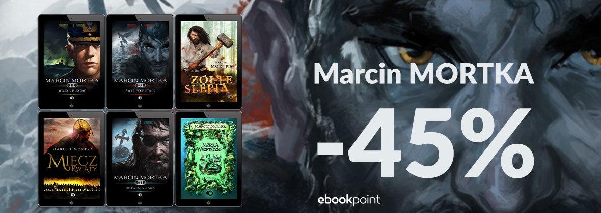 Promocja na ebooki Marcin Mortka [-45%]